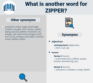 zipper, synonym zipper, another word for zipper, words like zipper, thesaurus zipper