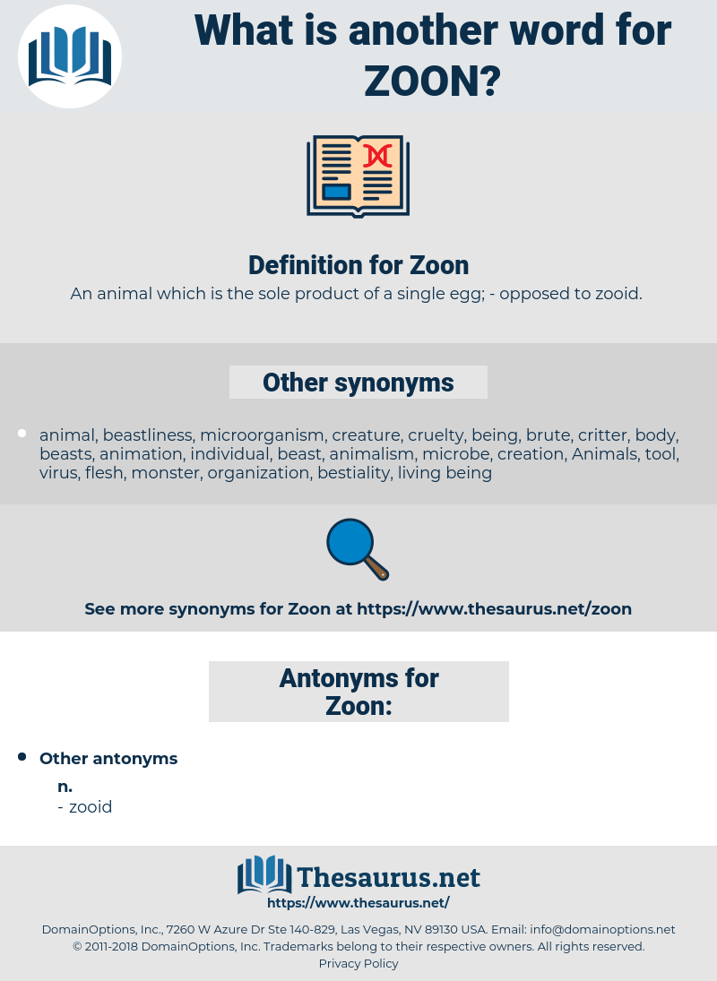 Zoon, synonym Zoon, another word for Zoon, words like Zoon, thesaurus Zoon
