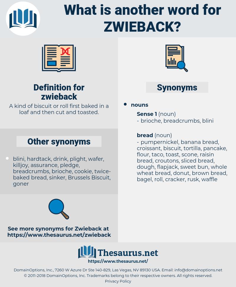 zwieback, synonym zwieback, another word for zwieback, words like zwieback, thesaurus zwieback