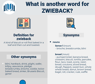 zwieback, synonym zwieback, another word for zwieback, words like zwieback, thesaurus zwieback